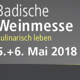 Badische Weinmesse 05. & 06. Mai 2018 in Offenburg