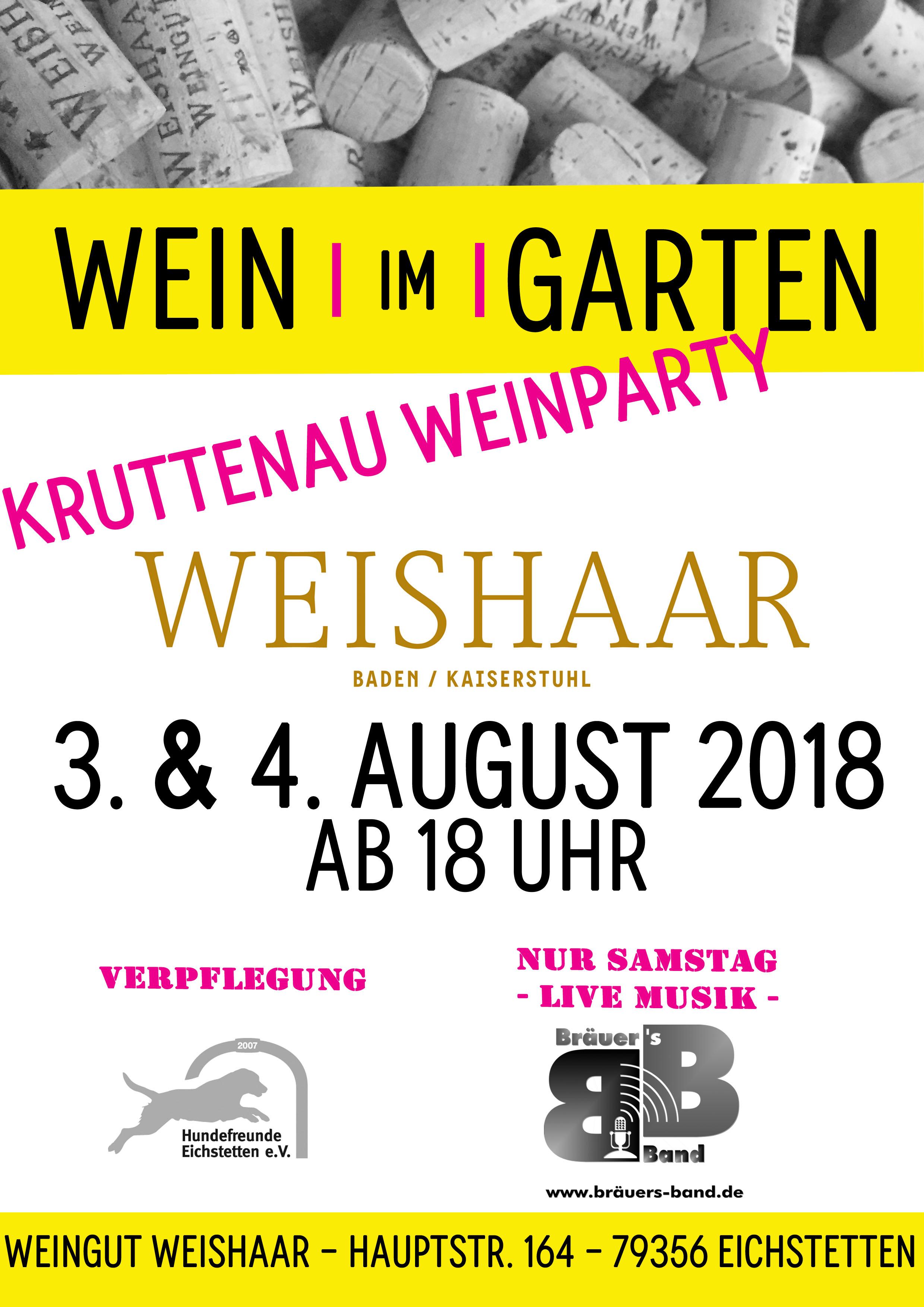 Wein Im Garten – Die Kruttenauweinparty am 3. & 4. August 2018 im Weingut Weishaar Eichstetten